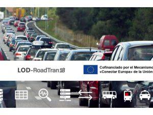 La acción LOD-ROADTRAN18 va por buen camino